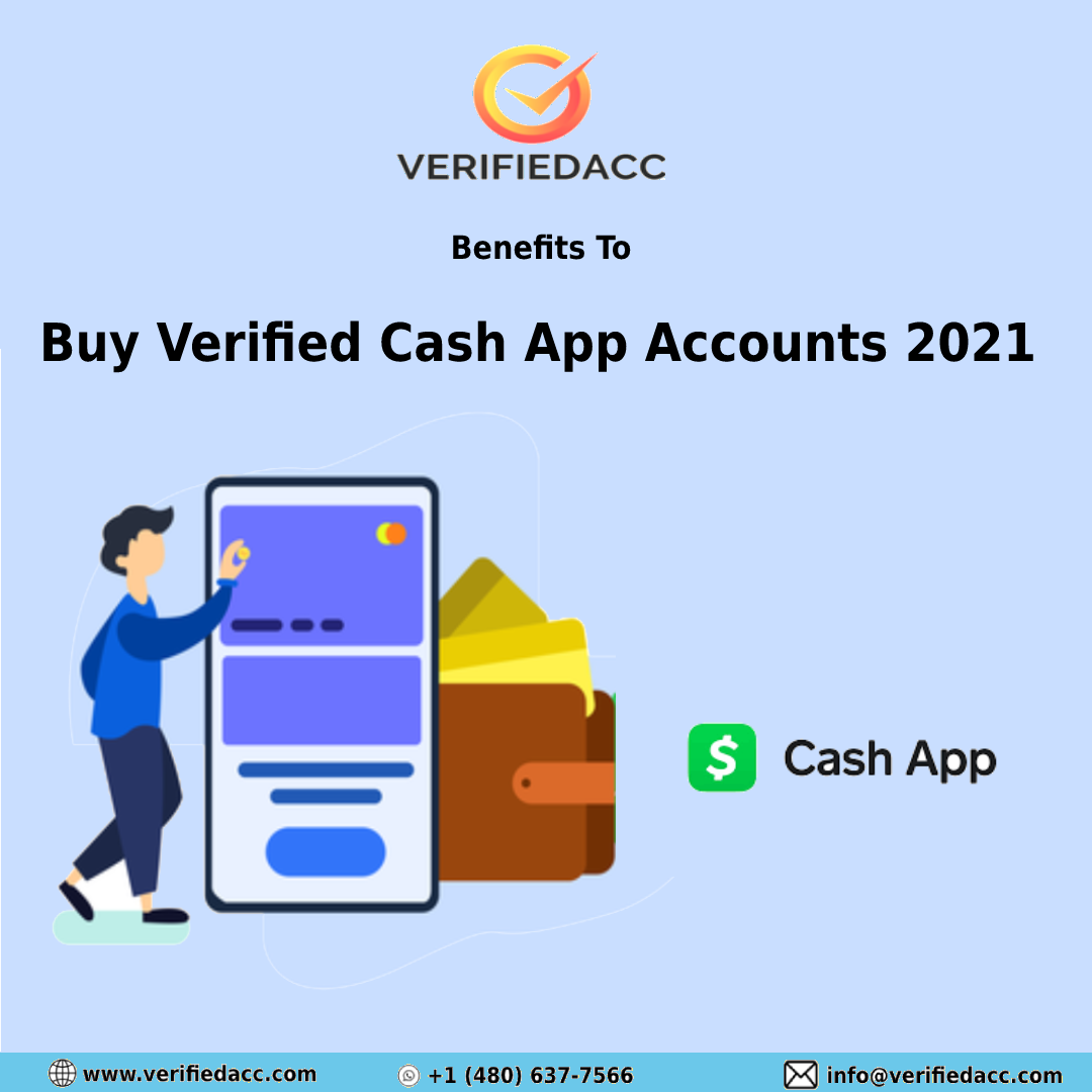 Benefits To Buy Verified Cash App Accounts 2021