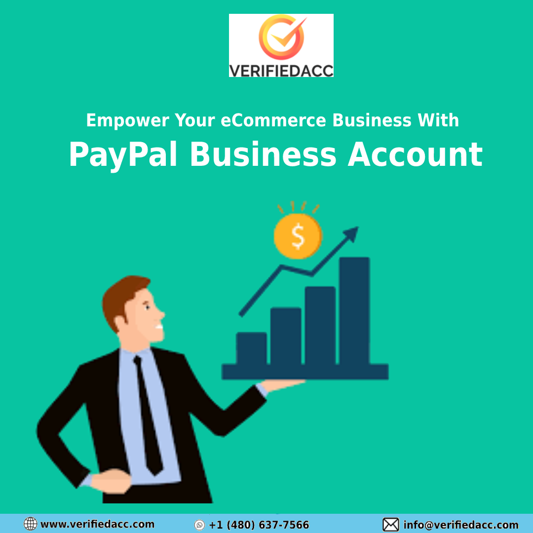 Empower Your eCommerce Business With PayPal Business Account
